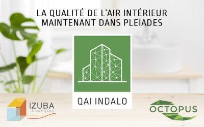 QAI INDALO : la qualité de l'air intérieur bientôt dans Pleiades